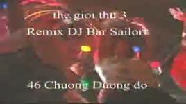 the gioi thu 3 (dj sonzigzag remix) - dang cap nhat