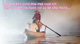 do qua ben song (handmade clip) - thach don