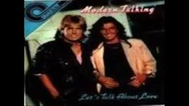 let's talk about love. - modern talking
