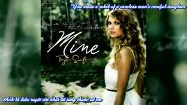 mine (vietsub) - taylor swift