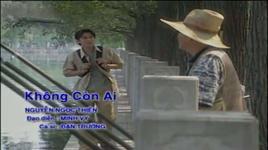 khong con ai - dan truong