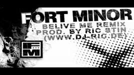 belive me (remix) - fort minor