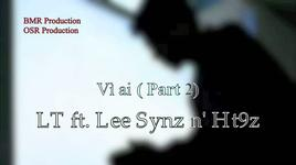 vi ai (part 2) - lt, lee synz, ht9z
