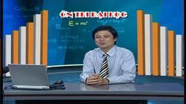 on thi dai hoc lop 12 - 2010: hoa hoc - bai 5 & 6 - nguyen tan trung