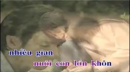 tron doi ben em 2 (phan 1/6) - khuc hat cha yeu - ly hai