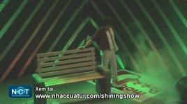 con lai noi co don (shining show 1) - hai phung