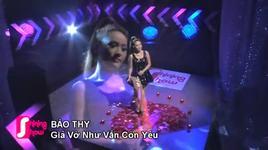 gia vo nhu van con yeu (shining show 2) - bao thy
