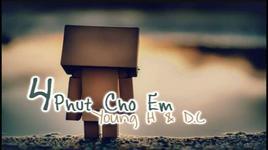 bon phut cho em  - young h, d