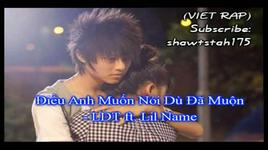 dieu anh muon noi du da muon (handmade clip) - ldt, lil name