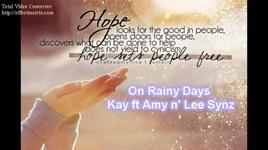 on rainy days - kay, amy le, leesynz