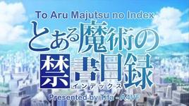 to aru majutsu no index (ep 03) - v.a