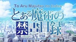 to aru majutsu no index (ep 03) - v.a