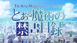 to aru majutsu no index (ep 02) - v.a