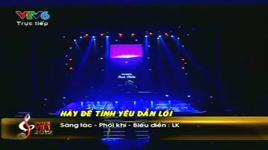hay de tinh yeu dan loi (live) - lil knight