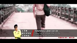 thuong lam vo oi - lam quang long