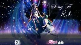 song tu (lyric) - k.d
