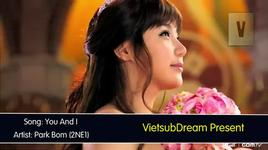 you and i (vietsub) - park bom (2ne1)