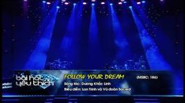 follow your dream (bai hat yeu thich 4/2013) - miko lan trinh