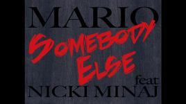 somebody else - mario, nicki minaj