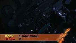 chang vang (rockstorm 2012) - 18+ band