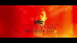 7 nam (se7en years) - j.lee