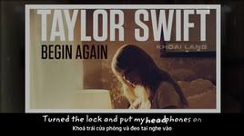 begin again (vietsub, kara) - taylor swift