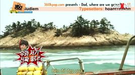 dad, where are you going? (tap 17 ) (vietsub) - v.a