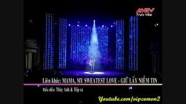 lien khuc mama, my sweatest love, giu lay niem tin - thuy anh & top ca the voice kid - v.a