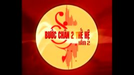 buoc chan hai the he 2 - part 4 - v.a