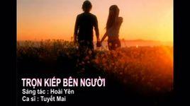 tron kiep ben nguoi (handmade clip) - tuyet mai