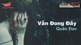van dong day (lyric) - quan dao