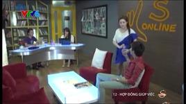 5s online :  hop dong giup viec (tap 12) - v.a