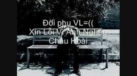 xin loi...vi anh ngheo (handmade clip) - ry2c, chau hoai
