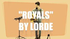 royals (lorde cover) - daniel park