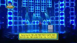 game over (140212 show champion) - kye bum zu