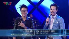 neu chi song mot ngay (vietnam idol 2013) - phu hien idol