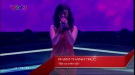 bai ca tren doi - pham thanh truc (the voice 2013 vong giau mat tap 5) - v.a