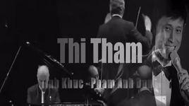 thi tham (lyrics) - tuan ngoc