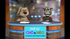 thoi su cho & meo so 8: nguyen anh 9, mr.dom, maria osida, veu lep, luong tien ty - thoi su cho meo
