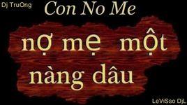 con no me (remix) (handmade clip) - trinh dinh quang, dj truong