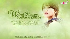 wind flower (my spring days ost) (vietsub) - soo young (snsd)