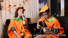 chac ai do se ve (cover) - hoang yen chibi