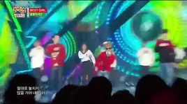 best girl (141220 music core) - dang cap nhat