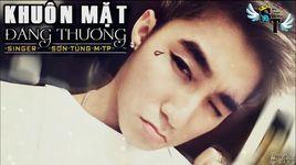 khuon mat dang thuong (lyrics) - son tung m-tp