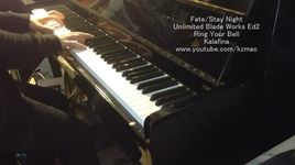 ring your bell (fate/stay night unlimited blade works season 2 ending) (piano cover) - kzmac