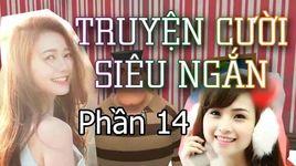 truyen cuoi sieu ngan (phan 14) - trang quynh series 2 - v.a