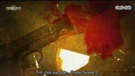 crime scene - season 2 (tap 12) (vietsub) - v.a