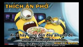 thich an pho (lyrics) - the minions