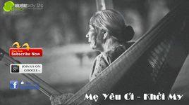 me yeu oi (handmade clip) - khoi my