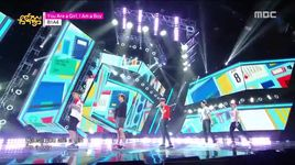 you are a girl, i am a boy (150905 music core) - b1a4